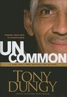 Uncommon by Tony Dungy