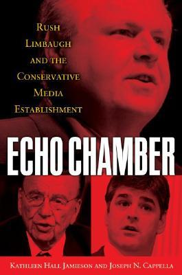 Echo Chamber by Kathleen Hall Jamieson