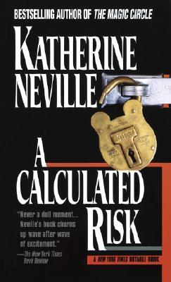 A Calculated Risk by Katherine Neville