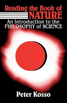 Reading the Book of Nature: An Introduction to the Philosophy of Science