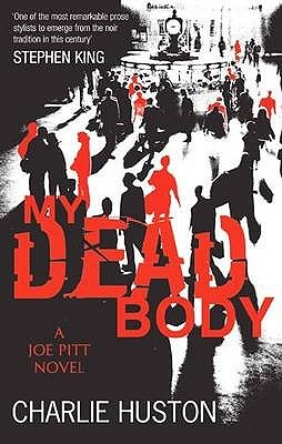 My Dead Body (Joe Pitt, #5)