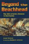 Beyond the Beachhead by Joseph Balkoski