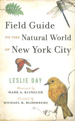 Field Guide to the Natural World of New York City