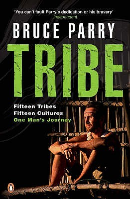 Free download online Tribe: Adventures in a Changing World PDB