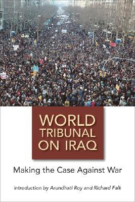 World Tribunal on Iraq by Müge Gürsoy Sökmen