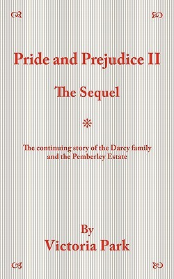 Pride and Prejudice II by Victoria Park