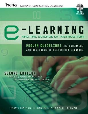 E-Learning and the Science of Instruction by Richard E. Mayer