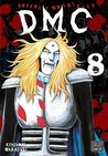 Detroit Metal City, Vol. 8 (Detroit Metal City, #8)