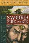 The Chronicles of Arthur: Sword of Fire and Ice