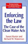 Enforcing the Law: The Case of the Clean Water Acts