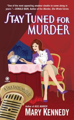 Stay Tuned for Murder (A Talk Radio Mystery #3)