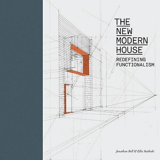 The New Modern House: Redefining Functionalism