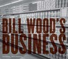 Bill Wood's Business