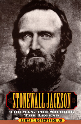 Review Stonewall Jackson: The Man, the Soldier, the Legend PDF