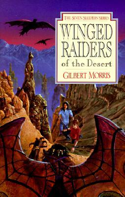 Winged Raiders of the Desert (Seven Sleepers, #5)