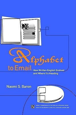 Alphabet to Email: How Written English Evolved and Where It