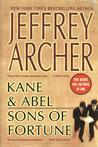 Kane And Abel And Sons Of Fortune by Jeffrey Archer