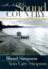 Into the Sound Country: A Carolinian's Coastal Plain / Photography by Ann Cary Simpson