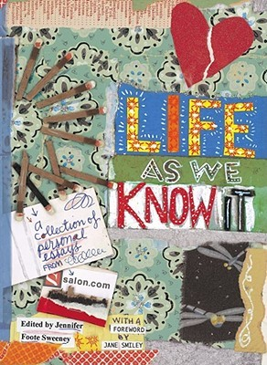 Life as We Know It by Jennifer Foote Sweeney
