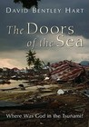 The Doors of the Sea by David Bentley Hart