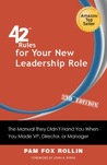 42 Rules for Your New Leadership Role by Pam Fox Rollin