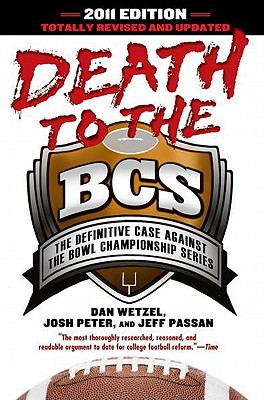 Death to the BCS by Dan Wetzel