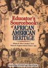 Educator's Sourcebook of African American Heritage by Johnnie H. Miles