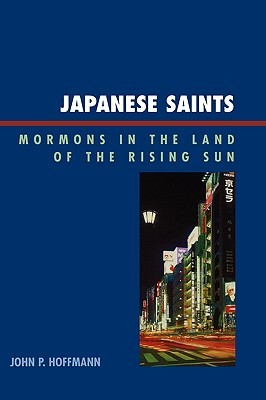 Japanese Saints: Mormons in the Land of the Rising Sun