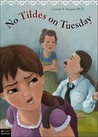 No Tildes on Tuesday by Cherrye S. Vasquez