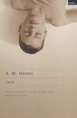 Jack by A.M. Homes