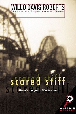 Scared Stiff by Willo Davis Roberts