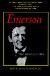 Emerson: The Mind on Fire
