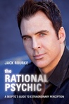 The Rational Psychic by Jack Rourke