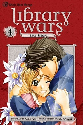 Library Wars: Love & War, Vol. 04 (Library Wars: Love &  War, #4)