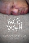 Facedown: The Donnie Foster Story