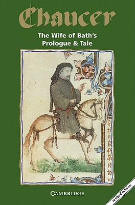 a study of canterbury tales the wife of bath by geoffrey chaucer The wife of bath's prologue the wife of bath's tale harvard's geoffrey chaucer website glossary 31 the wife of bath's prologue and tale the wife of.
