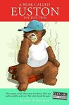 A Bear Called Euston: The Evil Twin
