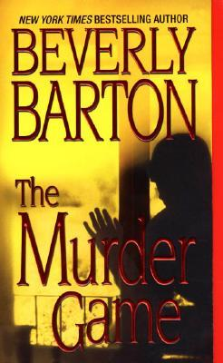 The Murder Game by Beverly Barton