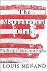 The Metaphysical Club by Louis Menand