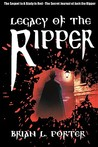 Legacy of the Ripper (The Secret Journal of Jack the Ripper, #2)
