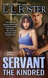 Servant: The Kindred (Servant Series, Book #3)