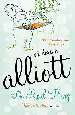 The Real Thing. Catherine Alliott by Catherine Alliott