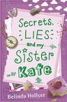 Secrets, Lies And My Sister Kate
