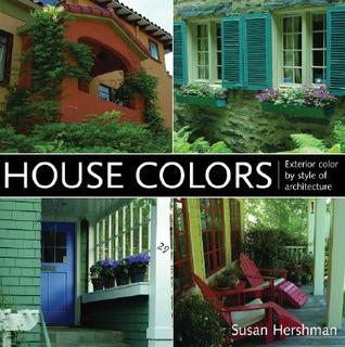 House Colors by Susan Hershman