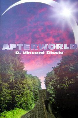 Afterworld by R. Vincent Riccio