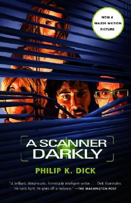 A Scanner Darkly by Philip K. Dick