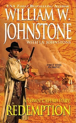 Review Redemption (A Town Called Fury #1) iBook by William W. Johnstone, J.A. Johnstone