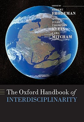 The Oxford Handbook of Interdisciplinarity by Robert Frodeman
