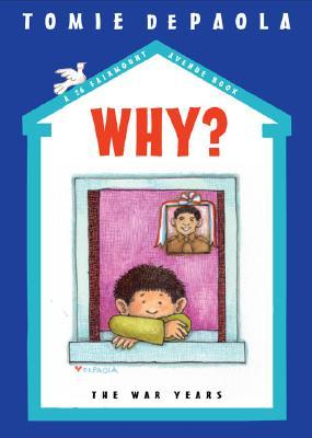 Why?: The War Years (26 Fairmount Avenue, #7)