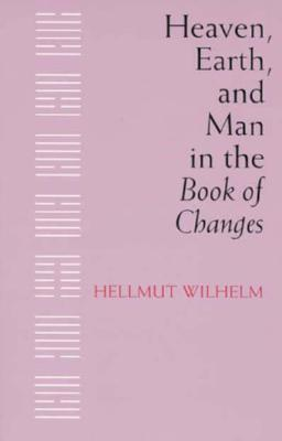 Heaven, Earth, and Man in the Book of Changes
